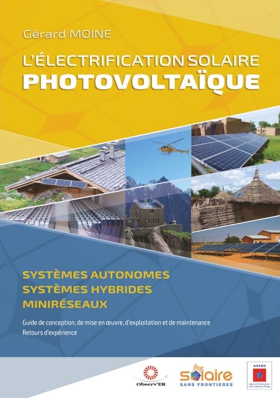 L'électrification solaire photovoltaïque sur site isolé: tous les détails sur 648 pages