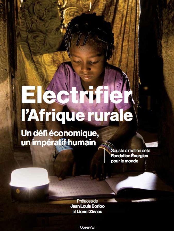 Électrifier l'Afrique rurale: un défi économique, un impératif humain