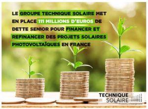 Technique Solaire met en place une opération de financement à long terme de 111 M€